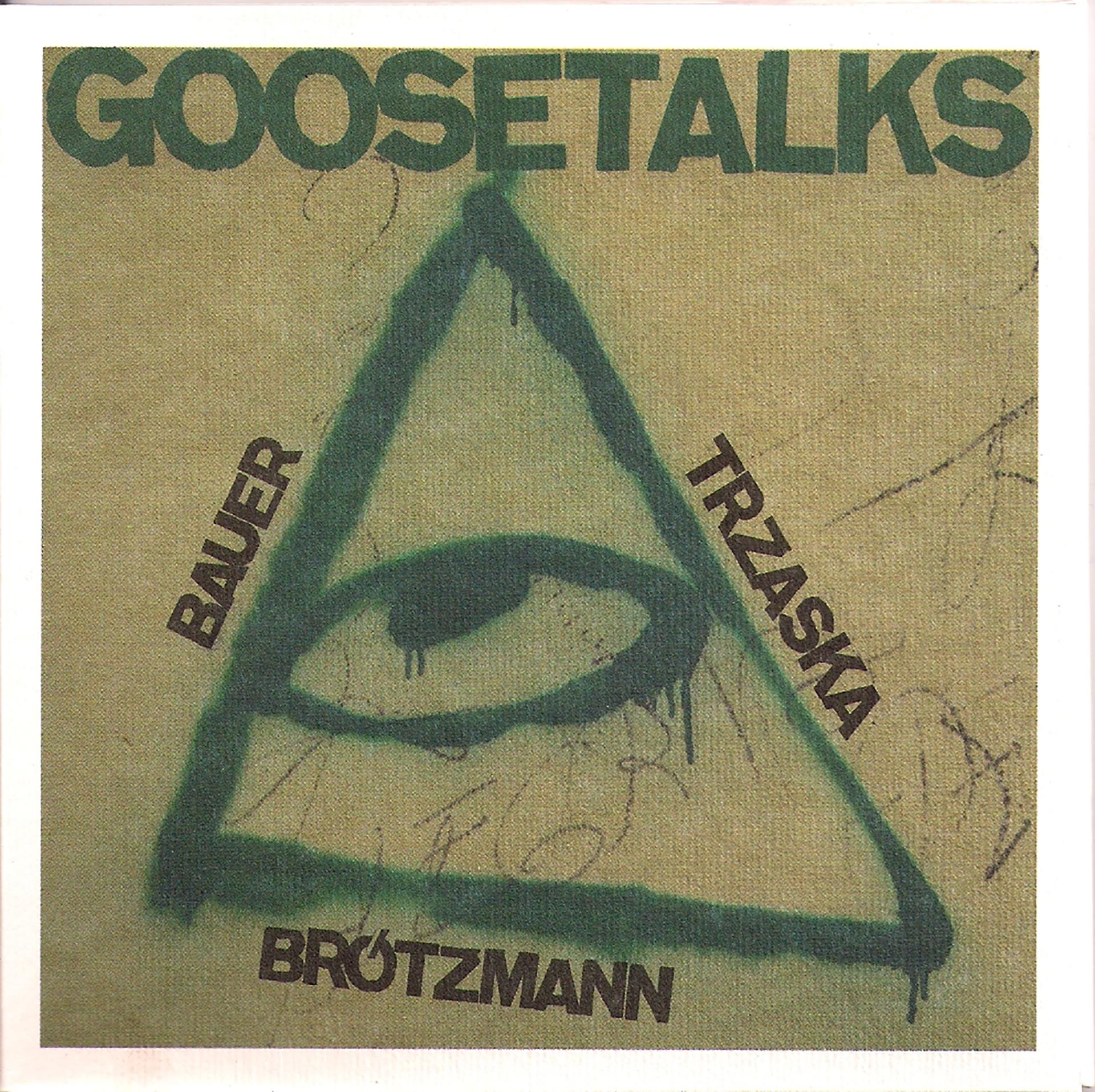 BAUER / BROTZMANN / TRZASKA – GOOSETALK